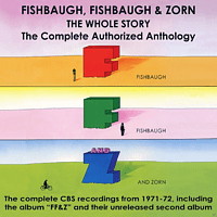 Fishbaugh, Fishbaugh & Zorn - The Whole Story: The Complete Authorised Anthology [CD]