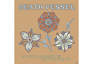 Death Vessel - Nothing Is Precious Enough For Us - (Vinyl)