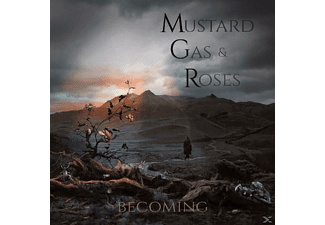 Mustard Gas & Roses - Becoming - (CD)