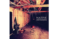 Native - Orthodox [Vinyl]