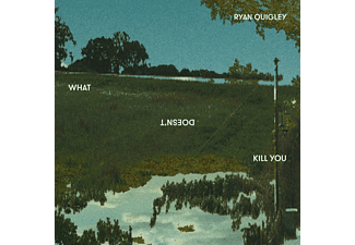 Ryan Quigley - WHAT DOESN T KILL YOU - (CD)