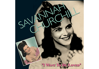 Savannah Churchill - I Want To Be Loved - (CD)
