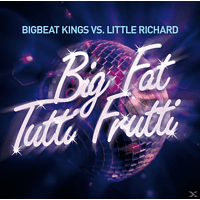 BIGBEAT KING VS.LITT, BIGBEAT KINGS VS.LITTLE RICHARD - Big Fat Tutti Frutti [CD]
