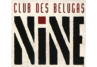 Club Des Belugas - Nine - (CD)