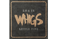 The Whigs - Live In Little Five [Vinyl]