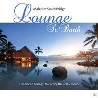 Malcolm Southbridge - Lounge St.Barth [CD]
