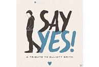 VARIOUS - Say Yes! A Tribute To Elliott Smith [Vinyl]