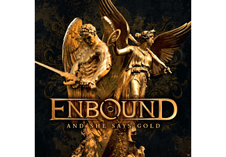 Enbound - And She Says Gold - (CD)