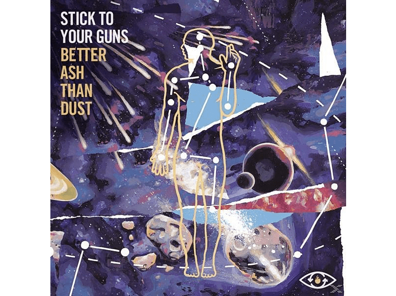 Stick To Your Guns - Better Ash Than Dust [CD]