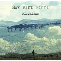 Max Paul Maria - Figurines [LP + Bonus-CD]