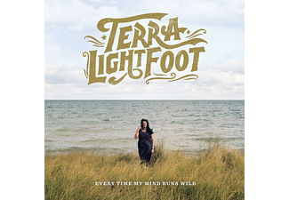 Terra Lightfoot - Every Time My Mind Runs Wild - (CD)