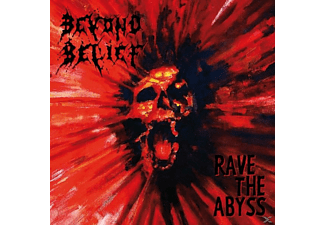 Beyond Belief - Rave The Abyss - (CD)