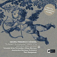 Amsterdam Baroque Orchestra, Klaus Mertens, Yetzabel Arias Fernández - 'Tu Fedel? Tu Costante?' HWV 171a And Other Italian Cantatas [CD]