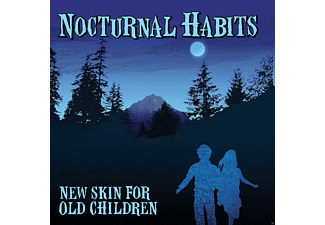 Nocturnal Habits - New Skin For Old Children - (CD)
