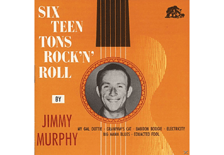Jimmy Murphy - Sixteen Tons Rock & Roll - (CD)