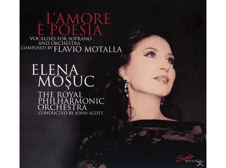 Elena Mosuc, Royal Philharmonic Orchestra - L'amore È Poesia-Vocalises For Soprano And Orchester [CD]