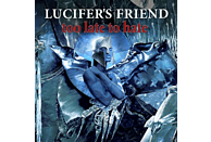 Lucifer's Friend - Too Late To Hate [CD]