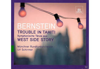 ULF & MÜNCHNER RUNDFUNKORCH. Schirmer - Trouble In Tahiti/West Side Story - (CD)