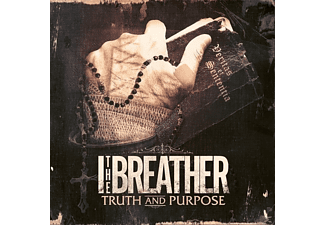 I The Breather - Truth And Purpose - (CD)