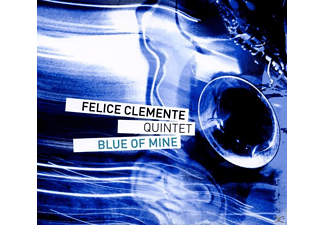 Felice Clemente Quintet - Blue of mine - (CD)