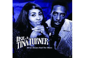 Ike & Tina Turner - We've Always Had The Blues - (CD)