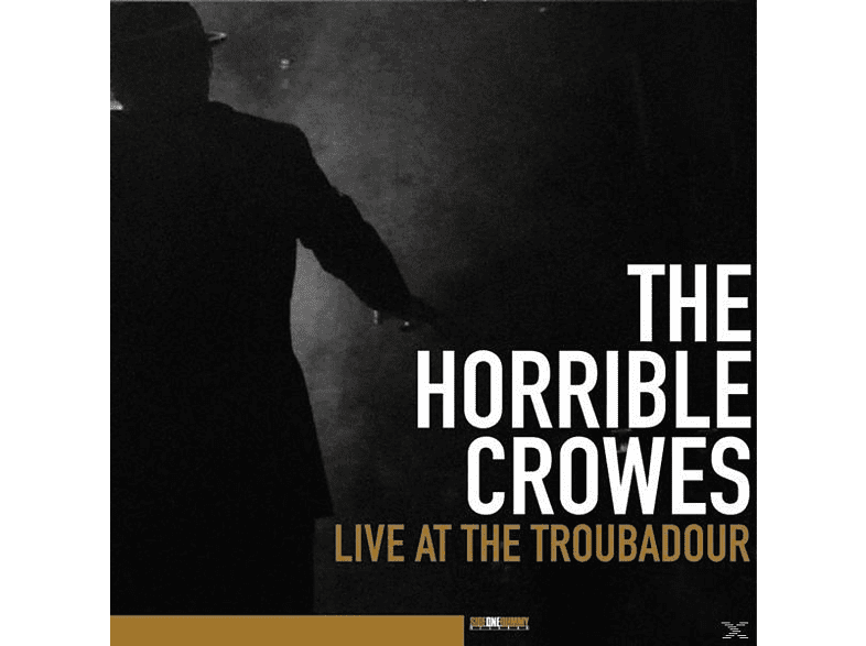 The Horrible Crowes - Live At The Troubadour [Vinyl]
