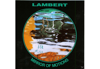 Lambert - Mirror Of Motions - (CD)