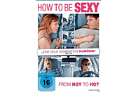 How to be sexy [DVD]