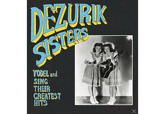 Dezurik Sisters/Ckacle Sisters - Yodel And Sing Their Greatest Hits - (Vinyl)