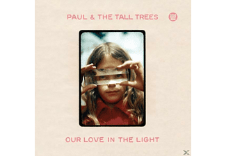 Paul, The Tall Trees - Our Love In The Light - (CD)
