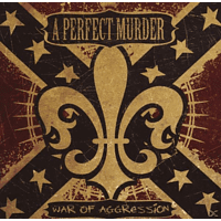A Perfect Murder - War Of Aggression [CD]