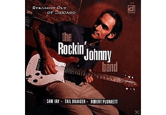 Rockin' Johnny & The House Band - Straight Out Of Chicago - (CD)