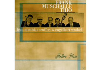 Muschalle,Frank Trio feat.Seuffert,M.& Wrobel,E. - Mellow Blues - (CD)