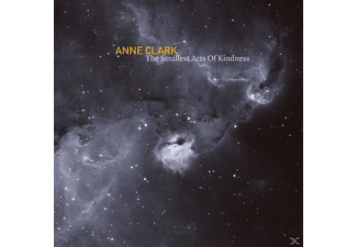 Anne Clark - The Smallest Acts Of Kindness (Int'l) - (CD)