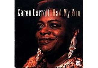 Karen Carroll - Had My Fun - (CD)