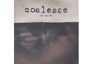 Coalesce - Give Them Rope - (CD)
