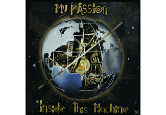 My Passion - Inside This Machine [CD]