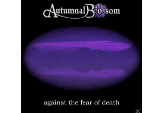 Autumnal Blossum - Against The Fear Of - (CD)