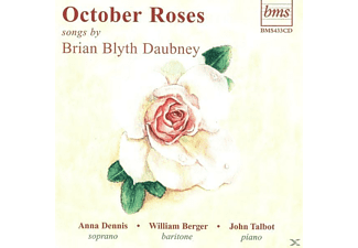 DENNIS, BERGER, TALBOT - October Roses - (CD)