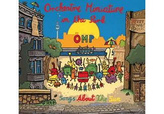 Orchestre Miniature In The Park (O M P) - Songs About The Sun - (CD)