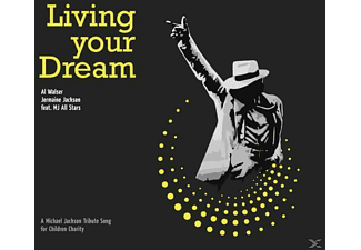 WALSER,AL & JACKSON,JERMAINE FEAT.MJ ALL STARS - Living Your Dream - (Maxi Single CD)
