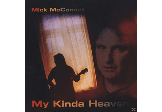 Mick Mcconnell - My Kinda Heaven - (CD)