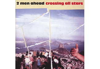 2 Men Ahead - crossing all stars - (CD)
