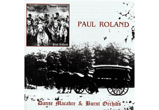 Paul Roland - Danse Macabre & Burnt Orchids [CD]