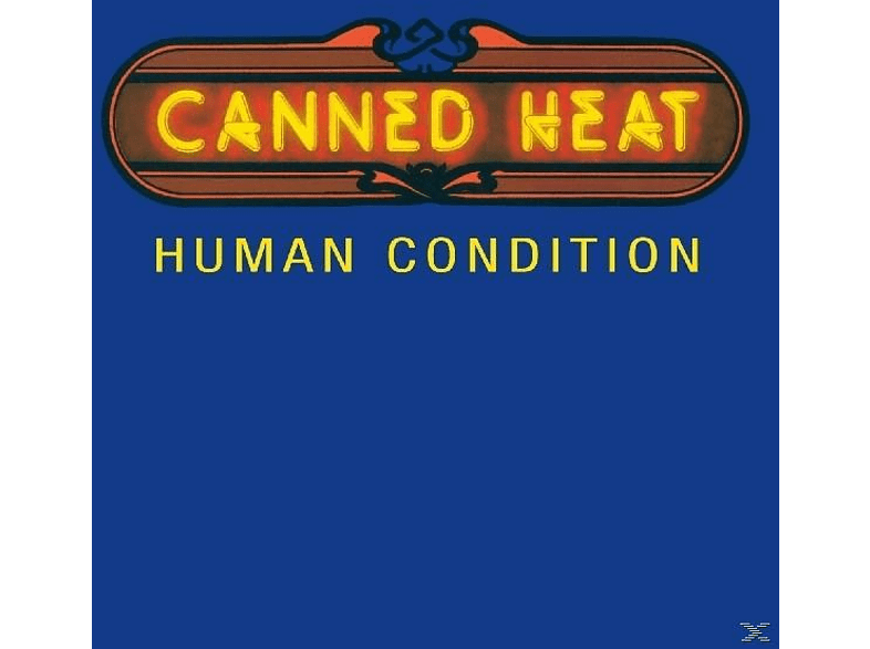 Canned Heat - Human Condition [CD]