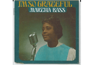 Martha Bass - I'm So Greatful (Remastered) - (CD)
