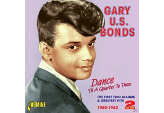 Gary U.S. Bonds - Dance Til A Quarter To 3 - (CD)