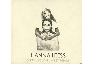 Hanna Leess - Dirty Mouth Sweet Heart - (CD)