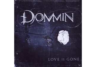 Dommin - Love Is Gone - (CD)