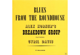 Corner,Alexis & Davis,Cyril - Blues From The Roundhouse - (CD)